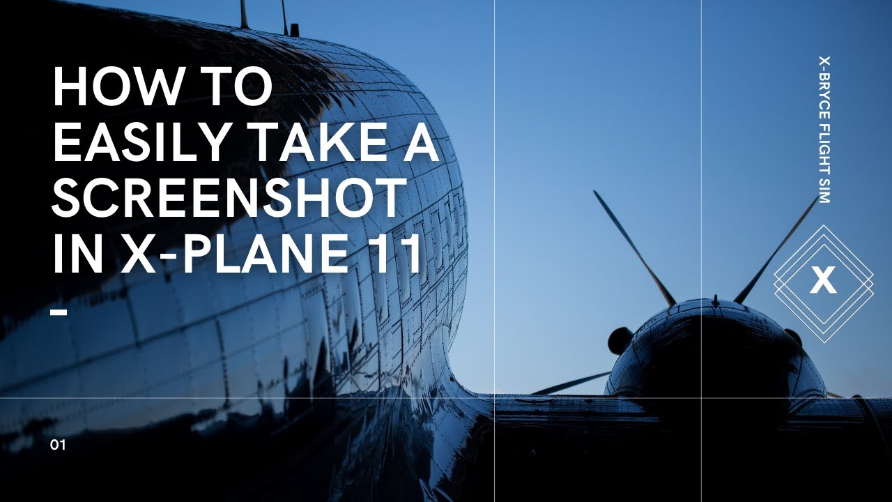 How To Capture Screenshots In Xplane 11