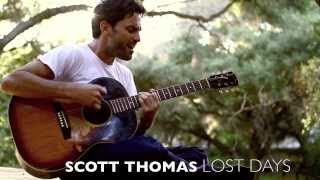 "SCOTT THOMAS - Ringside - ""Lost Days"" 2013"