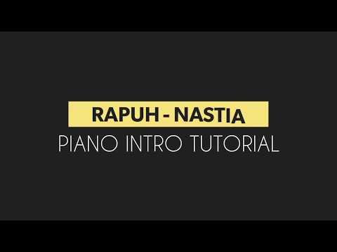 Piano Tutorial : Rapuh - Nastia (Intro)