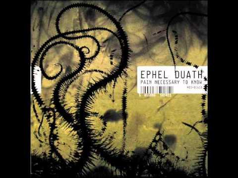 Ephel Duath -