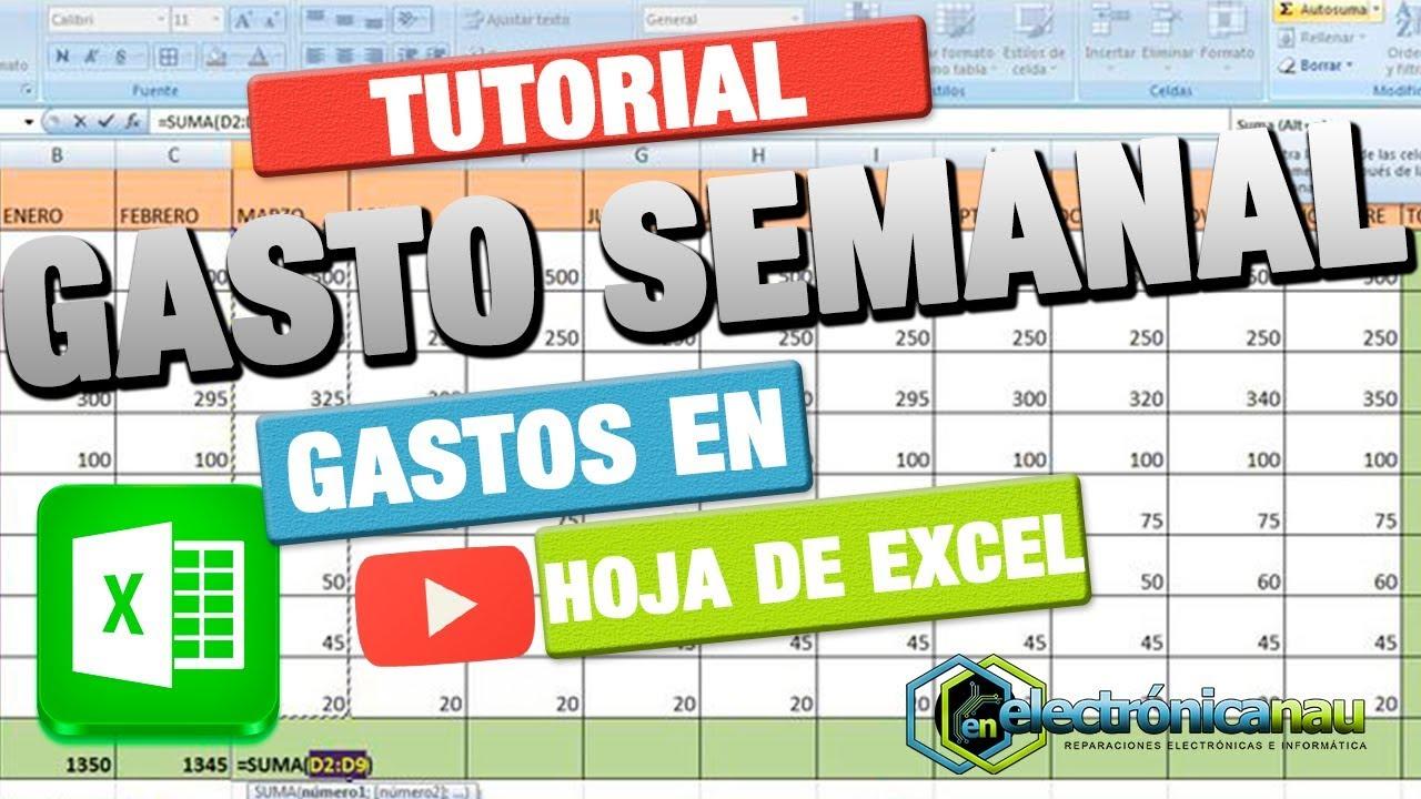 Realizar Hoja de Gasto Semanal con Excel ( Hoja de Cálculo ) - YouTube