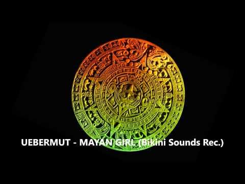Uebermut - Mayan Girl [Progressive Tech-House]