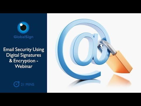 Email Security Using Digital Signatures & Encryption | Webin