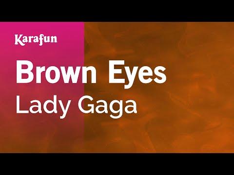 Karaoke Brown Eyes - Lady Gaga *