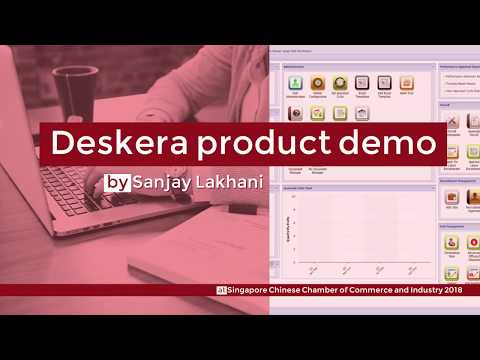 Deskera product overview demo by Sanjay at Singapore Chinese Chamber of Commerce and Industry 2018