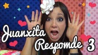 JUANXITA EN... #JuanxitaResponde 3!! thumbnail
