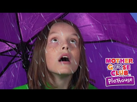 Rain Rain Go Away + More | Mother Goose Club and Friends