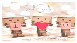 Emeli Sande || Next To Me (Mojam Remix)