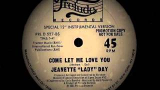 "Jeanette ""Lady"" Day ‎-- Come Let Me Love You ( Instrumental )"