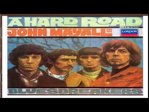 Jo̤h̤n̤ ̤Ma̤y̤a̤l̤l̤ ̤& The Bluesbreakers-A HARD ROAD  Full Album HQ 1967