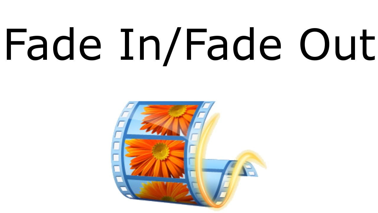 How to Fade In/Fade Out Videos in Movie Maker