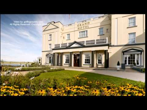 THE GRAND HOTEL, MALAHIDE, PART OF DUBLIN,Video by Golfing Country