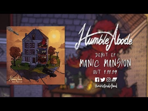 "Humble Abode - Debut EP ""Manic Mansion"" - Out now! Mp3"