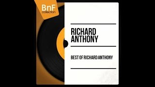 The best of Richard Anthony (full album)