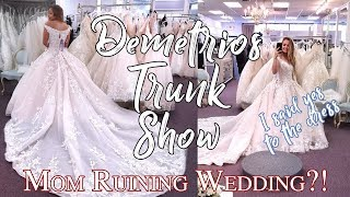 Wedding Series | Demetrios Dress Trunk Show | Momzilla?! & I Said YES To The Dress!
