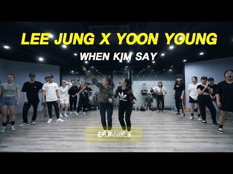 LEE JUNG X YOON YOUNG[JUSTJERK] | LIL KIM - WHEN KIM SAY | CHOREOGRAPHY CLASS | E DANCE STUDIO | 이댄스