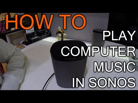 How To Play Music From Your Computer Over Sonos