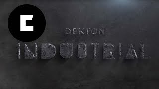 New Dekton Industrial Collection - Manufactured for living | Cosentino