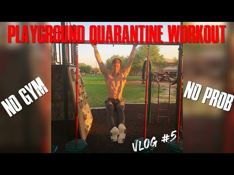 Quarantine Playground Workout | WILL CROSBY VLOGS