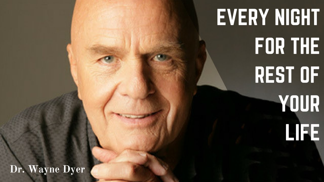 Positive Affirmations | Wayne Dyer