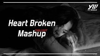 heart-broken-chillout-mashup-2020-yt-world