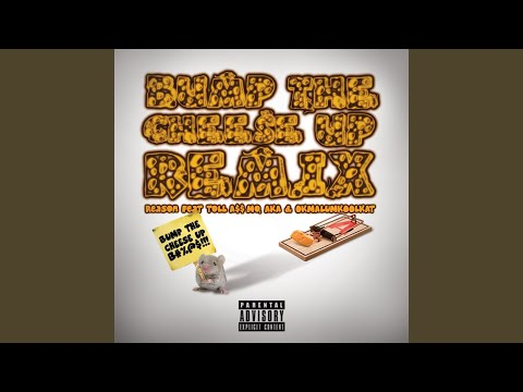 Bump the Cheese Up (Remix) (feat. Aka, OkMalumKoolKat & Tol Ass Mo)