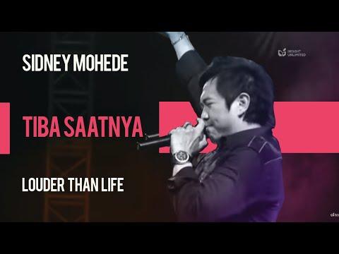 Sidney Mohede - Tiba Saatnya - Louder Than Life