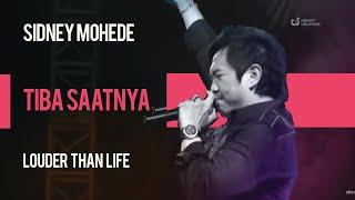 Download lagu Sidney Mohede - Tiba Saatnya - Louder Than Life
