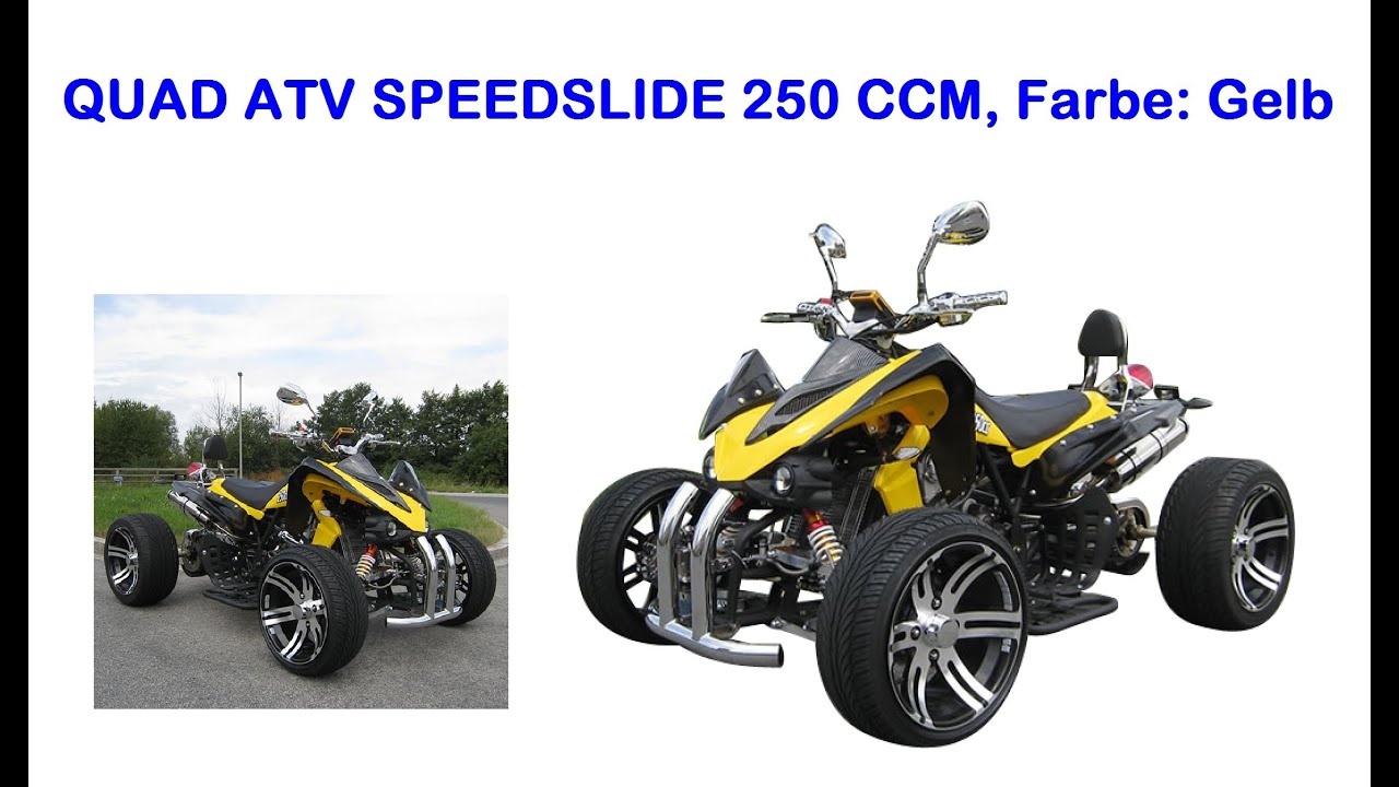 quad speedslide mit 250 ccm in geld youtube. Black Bedroom Furniture Sets. Home Design Ideas