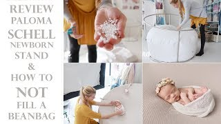 Review Paloma Schell Round NEWBORN PHOTOGRAPHY backdrop stand  (How to NOT fill a beanbag)