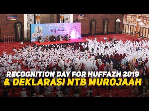 Huffazh 2019 & Deklarasi NTB Murojaah Bersama NAJA Dan Baiq Gina