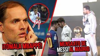 ¡tÓmala! Tuchel Por Fin Pone En Su Lugar A Mbappé/ Messi Manda Mensajito Al Real Previo Al Clásico