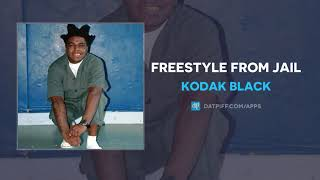 Kodak Black Freestyle From Jail AUDIO.mp3