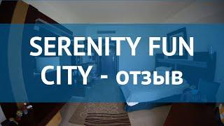 SERENITY FUN CITY 5* Египет Хургада отзывы – отель СЕРЕНИТИ ФАН СИТИ 5* Хургада отзывы видео