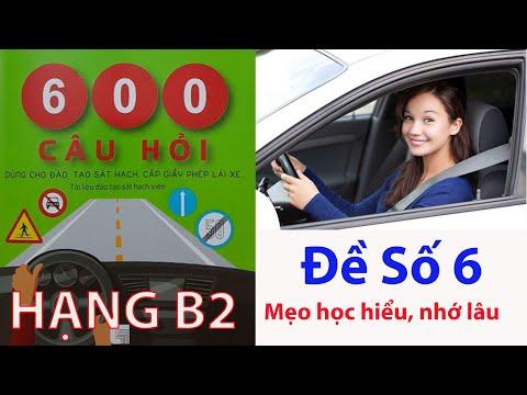 600 câu hỏi thi bằng lái xe ô tô B2 áp dụng 2020 đề 6