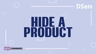 Hide a product - WooCommerce Tutorial – DSers