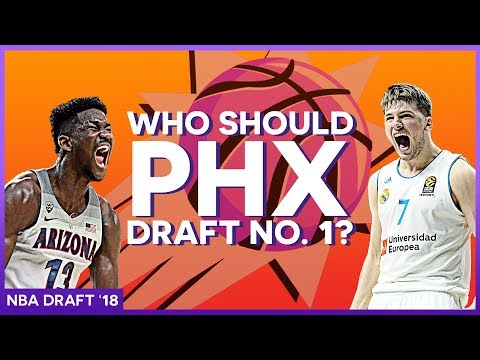 WHO SHOULD THE SUNS DRAFT NO.1 OVERALL? | 2018 NBA Mock Draft