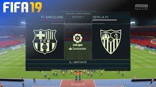 FIFA 19 - FC Barcelona vs. Sevilla FC @ El Libertador