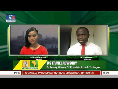 Network Africa: U.S Embassy Warns Of Possible Attack In Lagos Pt 1
