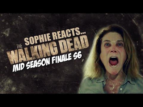 Sophie Reacts... The Walking Dead: Mid Season Finale Season 6