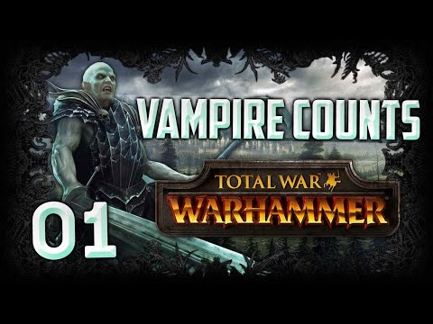 [1] Total War: Warhammer (Vampire Counts) Campaign Walkthrough w/ SurrealBeliefs