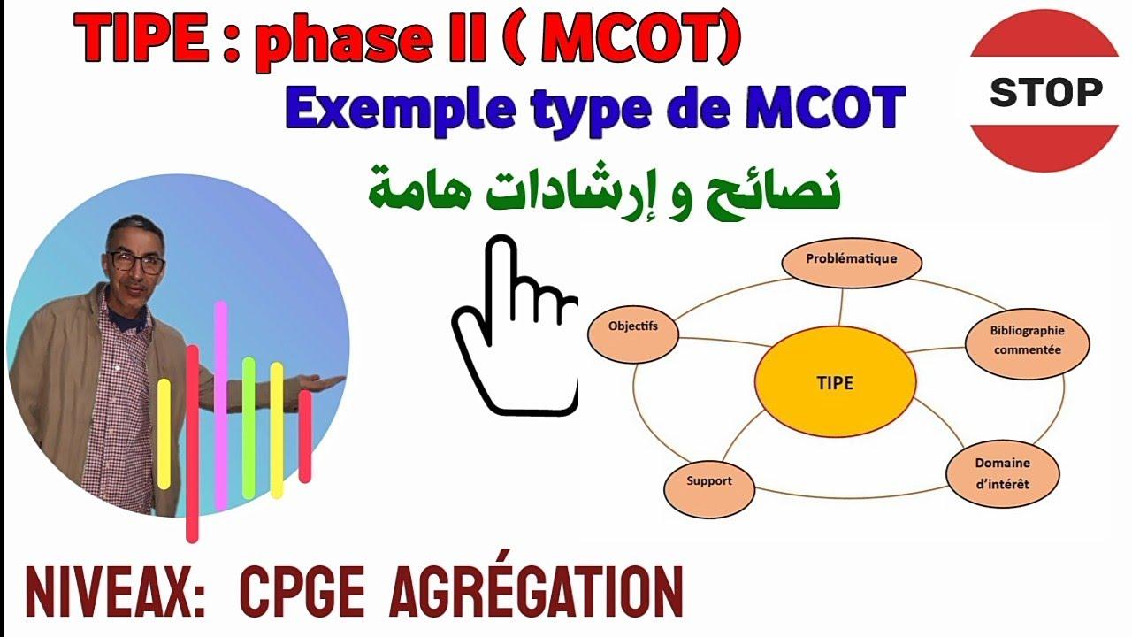 Download TIPE : Phase deux du travail (MCOT) , exemple type et conseils importantes.