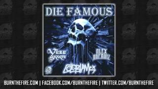 Cold Blank - Die Famous feat. Veze Skante & Alex Dreamz