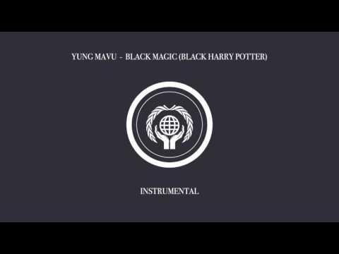Yung Mavu - Black Magic (Black Harry Potter) (Instrumental)