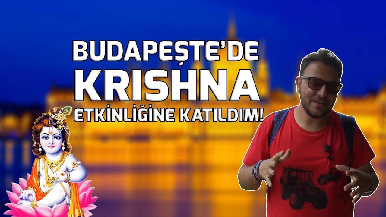 Budapeşte'de Krishna etkinliğine katıldım! (#ucuzseyahat)