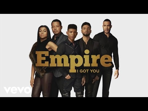 Empire Cast - I Got You (Audio) ft. Jussie Smollett, Yazz, Serayah