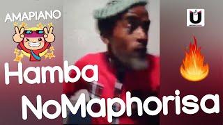 Gambar cover Hamba NoMaphorisa (Original Video) | Ke Dezemba Bosso Amapiano 2019