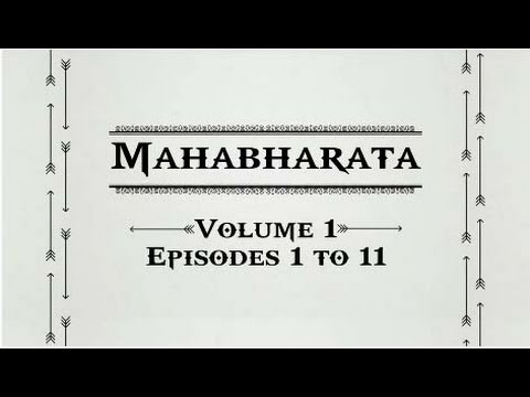 Mahabharata Volume 1 [ Episodes 1 to 11 ]