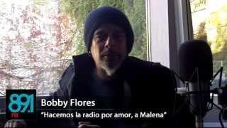 """Bobby Flores: """"Los que hacemos y los que escuchan Radio Malena estamos un poco transtornados"""""""