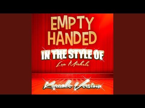 Empty Handed (In the Style of Lea Michele) (Karaoke Version) mp3